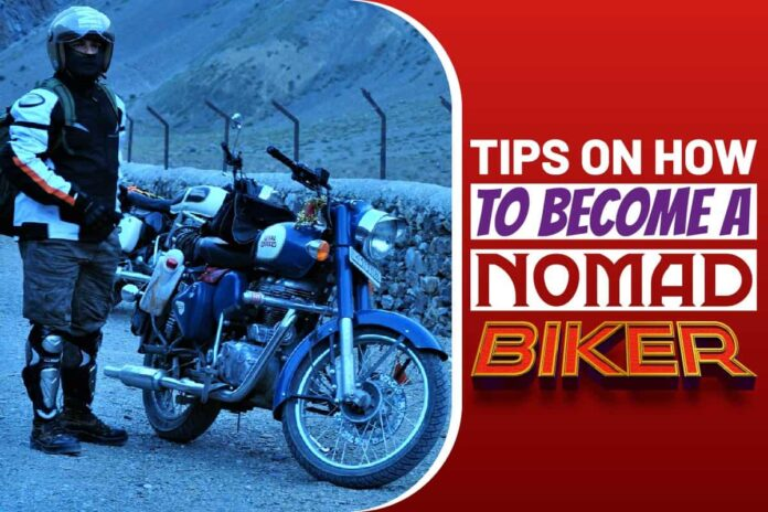 Tips On How To Become A Nomad Biker