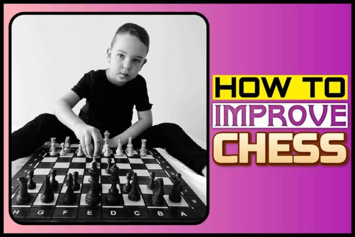 how to improve chess